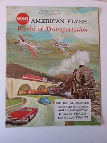 Catalog For Model Trains, Planes, and Cars by AC Gilbert American Flyer World of Transportation