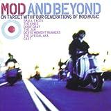 Mod And Beyond