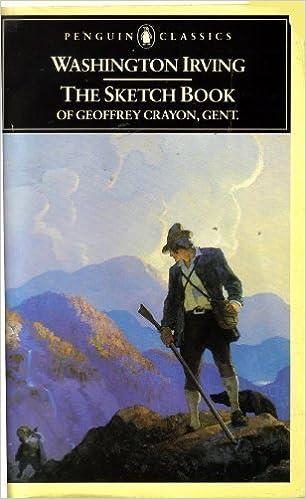 The Sketch Book of Geoffrey Crayon, Gent. (Classics)