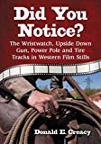 Did You Notice?: The Wristwatch, Upside Down Gun, Power Pole and Tire Tracks in Western Film Stills