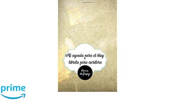 Mi agenda para el blog + libreta para escritora: superplumas ...