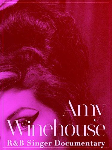 Amy Winehouse R&B Singer Documentary