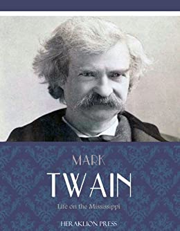 Life on the Mississippi by [Mark Twain]