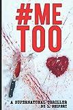#METOO: A Supernatural Thriller by  L. Seifert in stock, buy online here