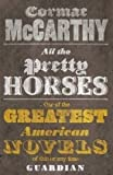 Front cover for the book All the Pretty Horses by Cormac McCarthy