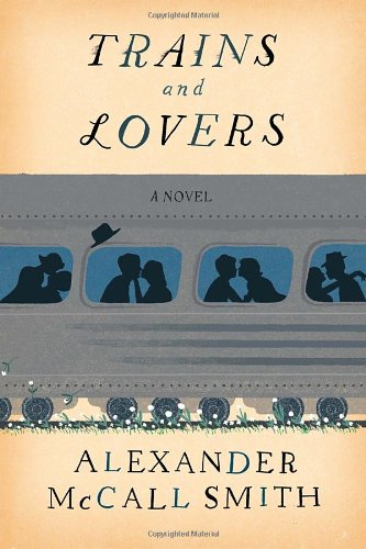 Image of Trains and Lovers: A Novel