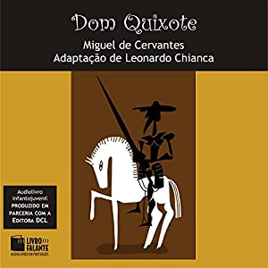 Dom Quixote [Portuguese Edition] Audiobook