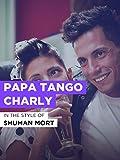 Papa tango charly