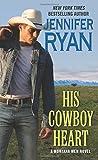 His Cowboy Heart: A Montana Men Novel