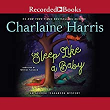 Sleep Like a Baby Audiobook by Charlaine Harris Narrated by Therese Plummer