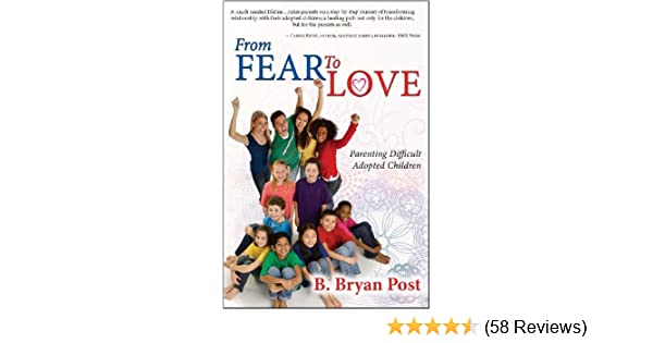 From Fear to Love-Parenting Difficult Adopted Children