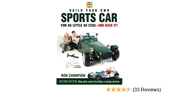 Build your own sports car for as little as 250 pounds and race it build your own sports car for as little as 250 pounds and race it by ron champion 4 may 2000 hardcover amazon books fandeluxe Images