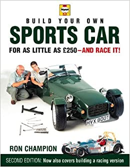 Build your own sports car for as little as 250 pounds and race it build your own sports car for as little as 250 pounds and race it by ron champion 4 may 2000 hardcover amazon books fandeluxe Gallery