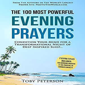 The 100 Most Powerful Evening Prayers Audiobook