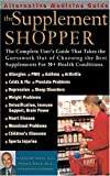 img - for The Supplement Shopper (Alternative Medicine Guide) book / textbook / text book
