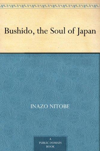 Bushido, the Soul of Japan (English Edition)