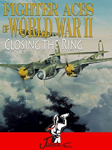 fighter-aces-of-world-war-ii-closing-the-ring