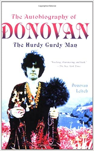 The Autobiography of Donovan The Hurdy Gurdy Man