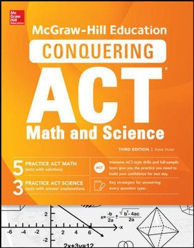 McGraw-Hill Education Conquering the ACT Math and
