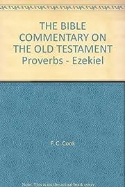 The Bible Commentary Proverbs-Ezekiel por…
