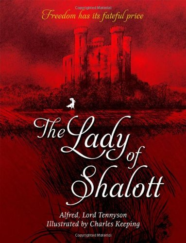 The Lady Of Shalott (Oxford Childrens Classics) [Lord Tennyson, Alfred] (Tapa Blanda)
