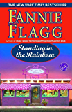 Standing in the Rainbow (Ballantine Reader's Circle Book 2)