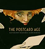 The Postcard Age: Selections from the Leonard A. Lauder Collection