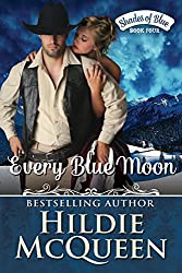 Every Blue Moon, Shades of Blue, Book 4
