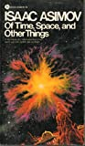 Of Time and Space and Other Things, Isaac Asimov, 0380003252