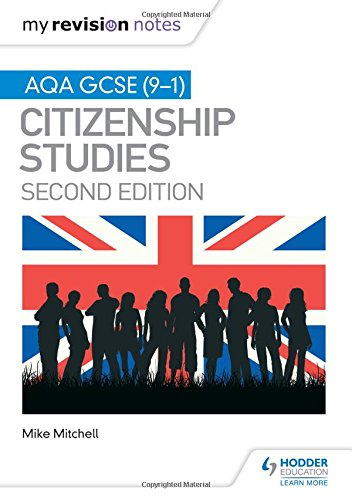 E.b.o.o.k My Revision Notes: AQA GCSE (9-1) Citizenship Studies Second Edition [Z.I.P]