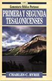 Primera y Segunda Tesalonicenses, Charles C. Ryrie, 0825416345