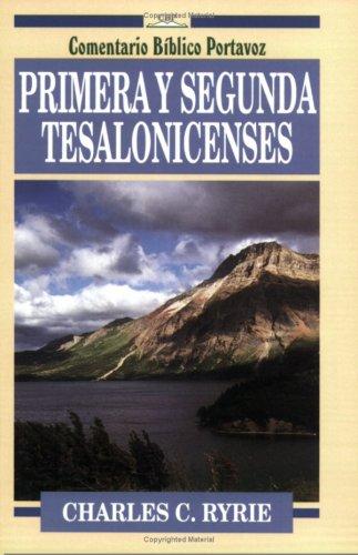 Primera Y Segunda De Tesalonicenses  First And Second Thessalonians  Comentario Bíblico Portavoz