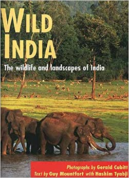 Wild India - The Wild Life and Landscapes of India