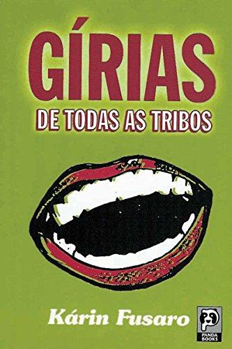 Gírias de todas as tribos (Portuguese Edition)