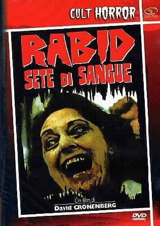 RABID. SETE DI SANGUE