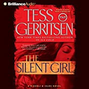 The Silent Girl: A Rizzoli and Isles Novel, Book 9 | Tess Gerritsen
