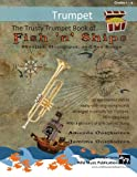 img - for The Trusty Trumpet Book of Fish 'n' Ships: Shanties, Hornpipes, and Sea Songs. 38 fun sea-themed pieces arranged especially for Trumpet players of grade 1-4 standard. All in easy keys. book / textbook / text book