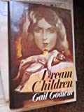 Dream Children, Gail Godwin, 0394478940