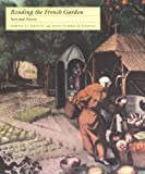 img - for Reading the French Garden: Story and History by Denise Le Dantec (1993-05-04) book / textbook / text book
