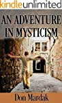 An Adventure in Mysticism: A Paranorm...