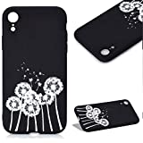 Cistor Case for iPhone Xr [Not for iPhone X/Xs],Fashion Cute Printed Pattern Matte Black Color Cover Anti-Scratch Flexible Slim Fit Soft TPU Silicone Protective Case for iPhone Xr,Dandelion