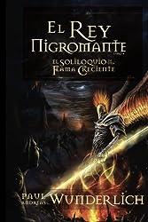 El Rey Nigromante (Spanish Edition)