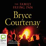 The Family Frying Pan | Bryce Courtenay