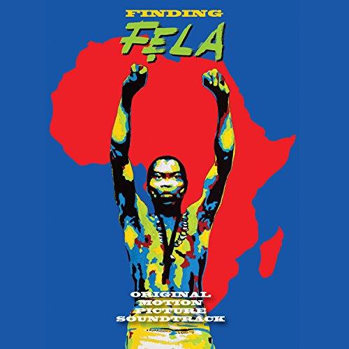 Finding Fela! (2014) Movie Soundtrack