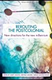 Rerouting the Postcolonial, , 0415543258