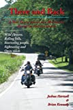 There and Back: A True Tale of Friends on a Motorcycle Adventures Through Indiana
