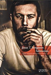 Submarino : roman, Bengtsson, Jonas T.