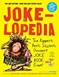 Best Adult Joke Books - Jokelopedia: The Biggest, Best, Silliest, Dumbest Joke Book Review