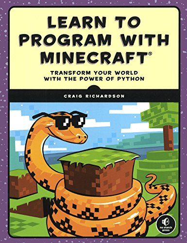 Learn To Program With Minecraft: Transform Your World With The Power Of Python (Turtleback School & Library Binding Edition)