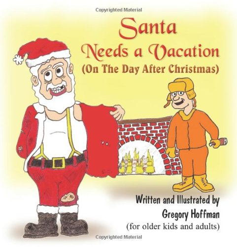Day After Christmas.Santa Needs A Vacation On The Day After Christmas Gregory